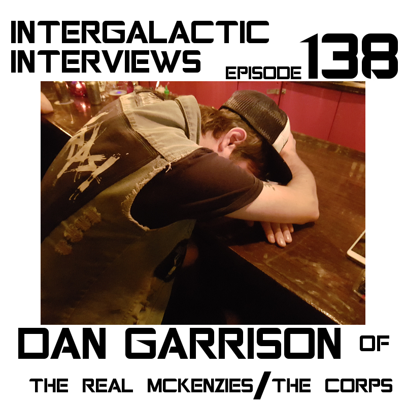 intergalactic interviews dan garrison the real mckenzies the corps punk rock episode 138 podcast jayme mcdonald md of the boomsday alliance music