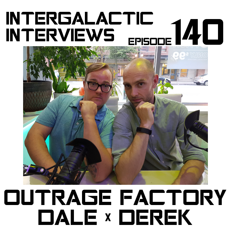 outrage factory podcast intergalactic interviews vancouver stitcher episode 140 jayme mcdonald derek bolen dale de ruiter comedy md of the boomsday alliance