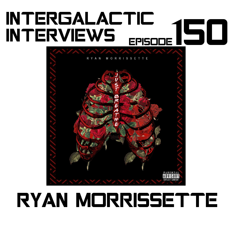 ryan morrissette intergalactic interviews episode 150 2017 2018 podcast interview just breathe spotify itunes apple music tidal google play MD of the boomsday alliance jayme mcdonald