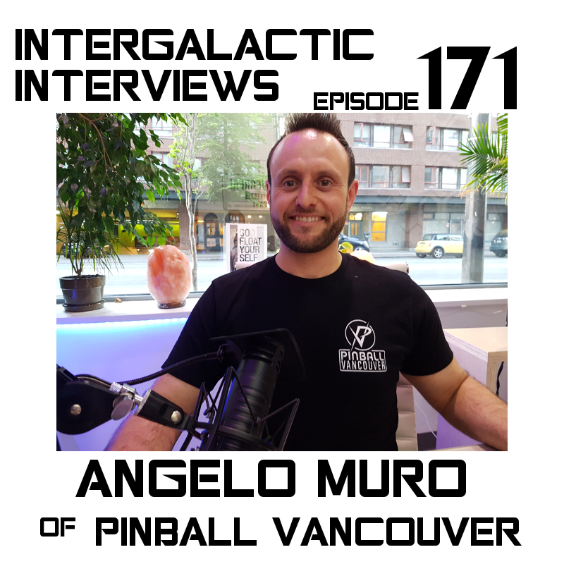 angelo muro vancouver pinball podcast intergalactic interviews