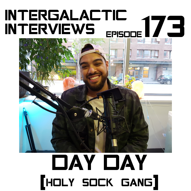 day day - episode 173 holy sock gang dem rose boys intergalactic interviews podcast.jpg