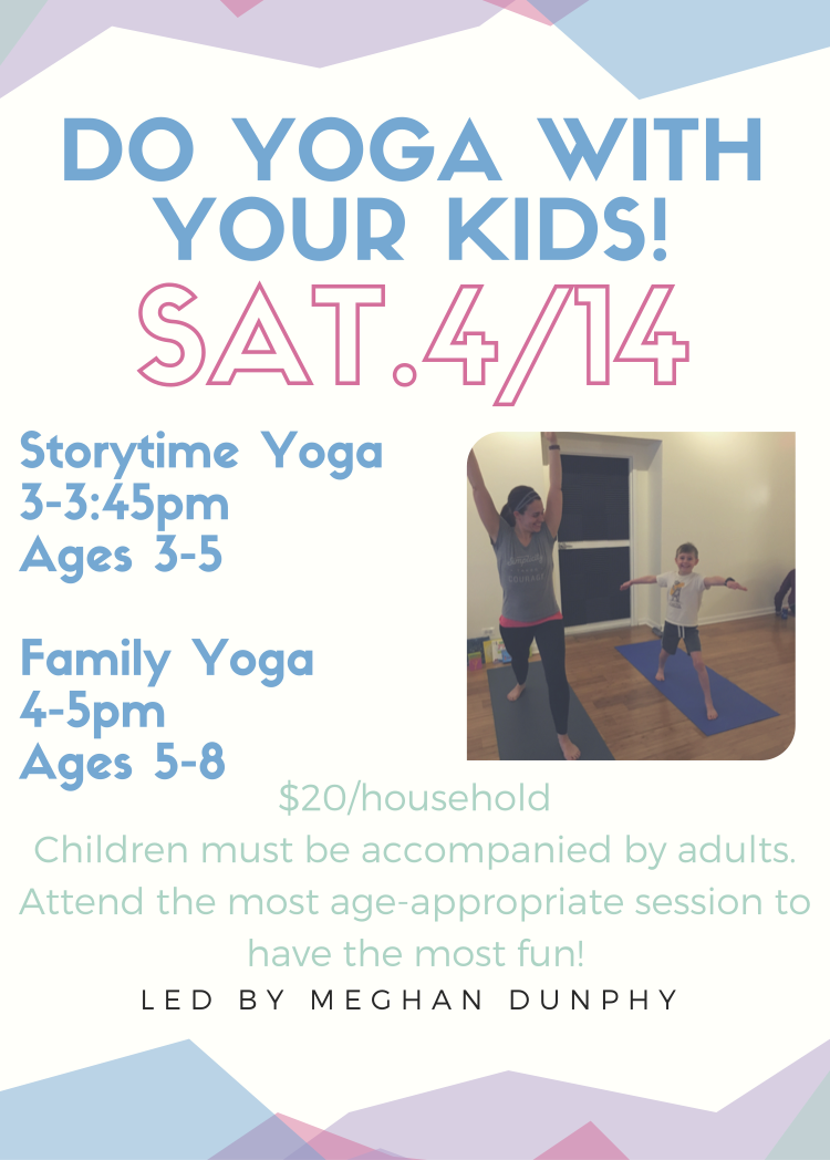 Family Yoga Class Will Be Geared Towards The Older Child Poses Breathing And Meditation Explored Through Use Of Games
