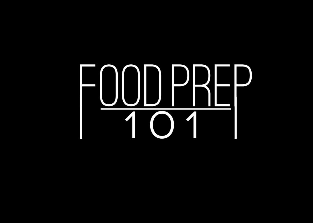 Food Prep 101