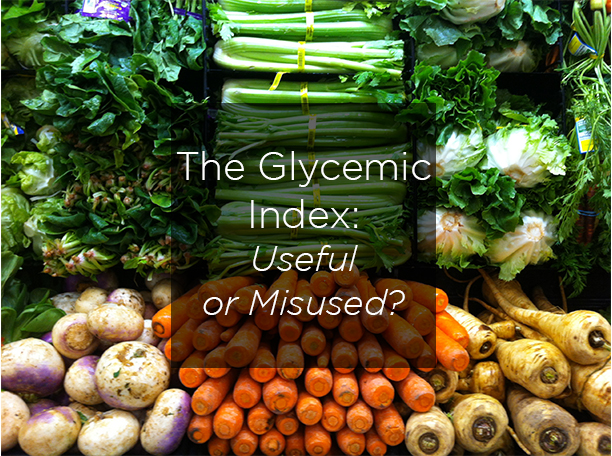 The Glycemic Index: Useful or Misused?