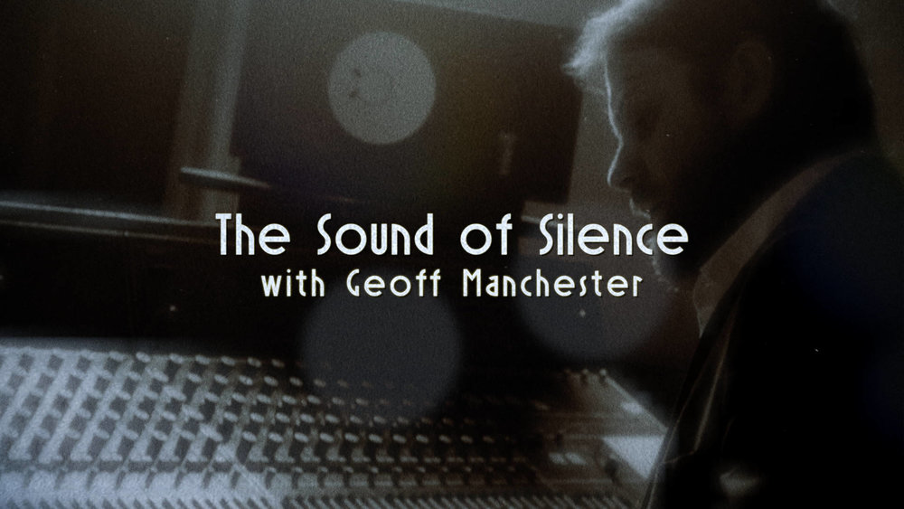 The Sound of Silence with Geoff Manchester still.jpg