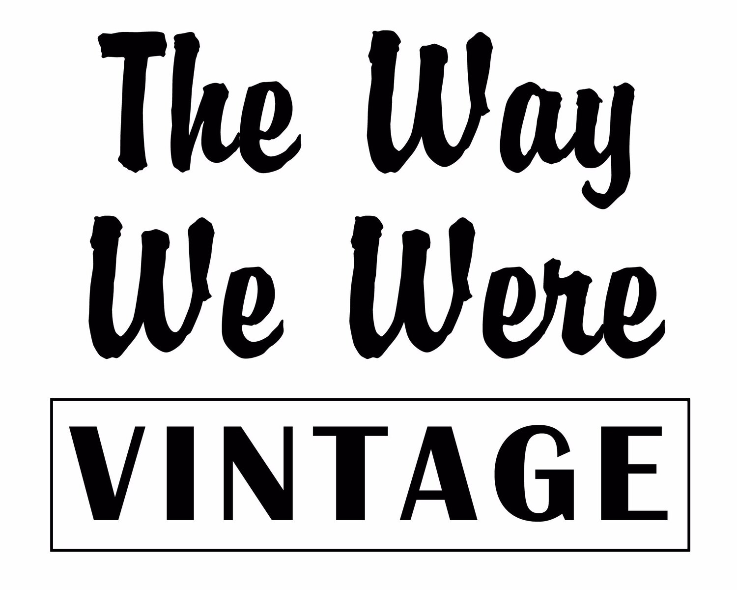 The Way We Were Vintage
