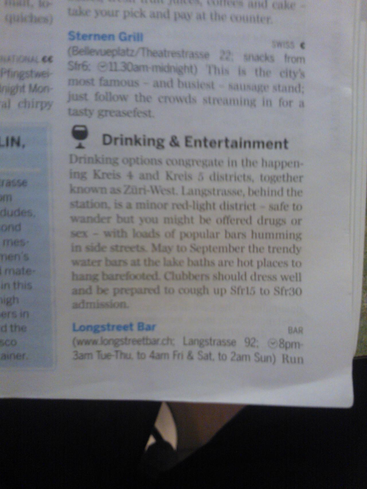 …might be offered drugs or sex.    Das Bild stammt aus dem Lonely Planet meines Australischen Besuchs. Ich musste schmunzeln.