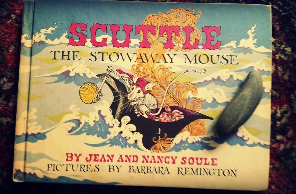 Scuttle, the Stow Away Mouse, a Book Of The Month Club book that became a read before bed book for Niko too.