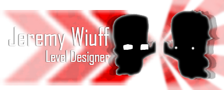 Jeremy Wiuff - Level Designer