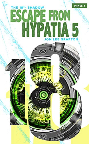 Escape From Hypatia 5 - Phase 04. Available on      Amazon Kindle      - $3.99