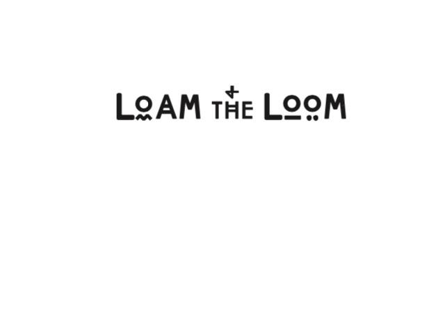 Loam and the Loom.jpg