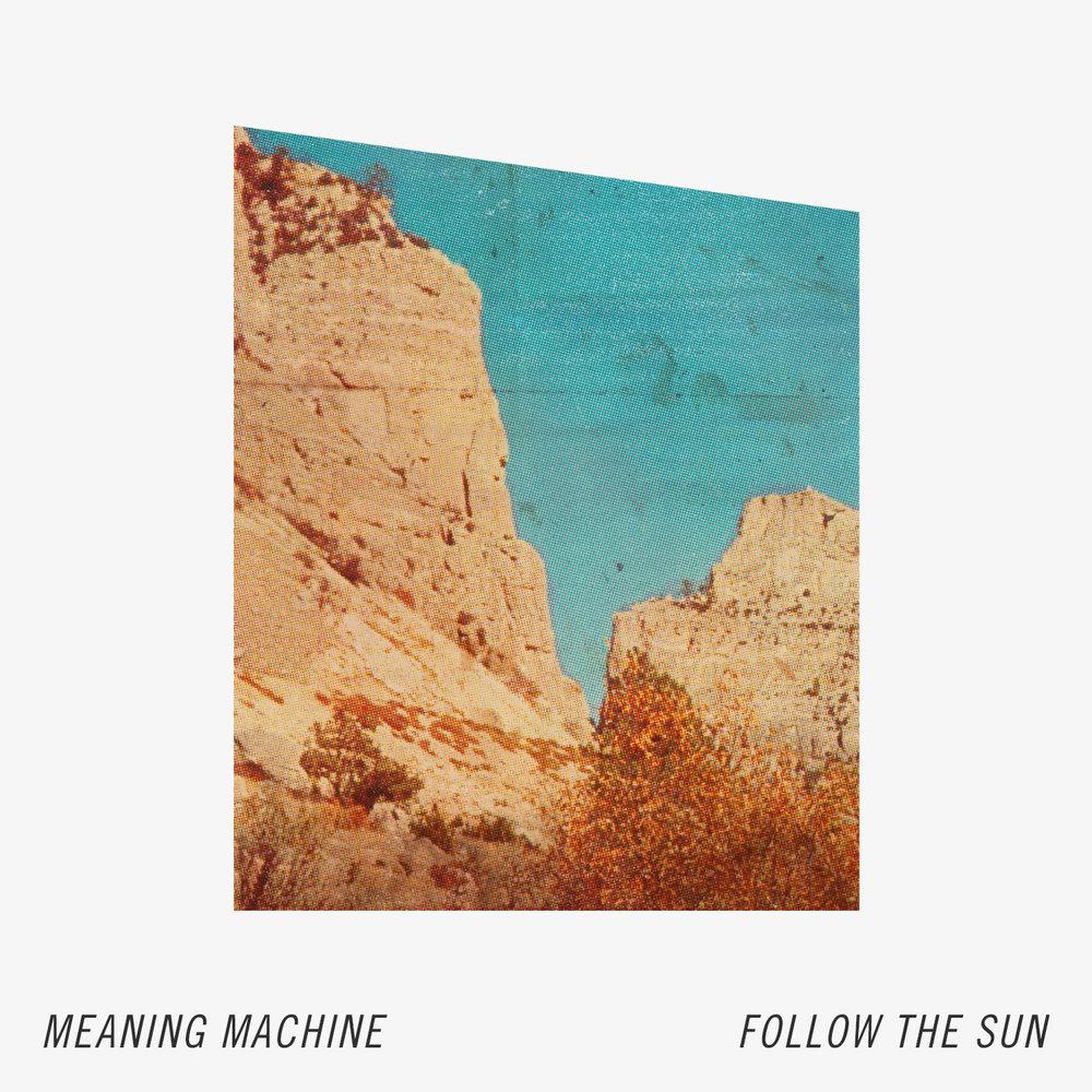 MeaningMachine_FollowTheSun_1500.jpg