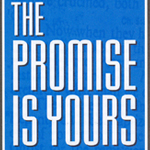 The Promise Is Yours    Click here to download the PDF