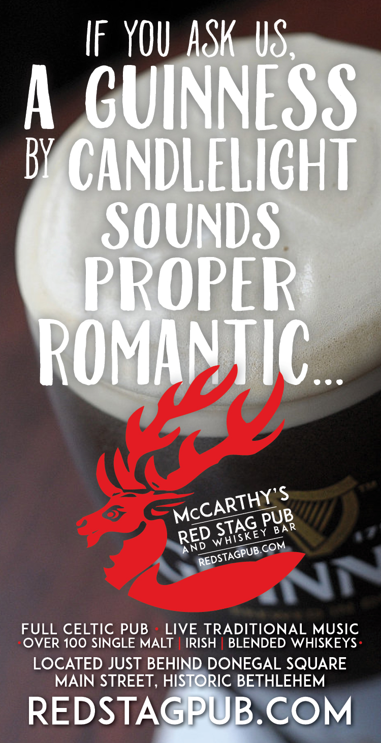 GUINNESS VALENTINE'S DAY • QUARTER PAGE ADVERTISEMENT  CLIENT: McCARTHY'S RED STAG PUB AND WHISKEY BAR • BETHLEHEM, PA BRIEF: Join McCarthy's for Valentine's Day. Highlight Guinness and a more relaxed atmosphere. PLACEMENT: InStyle Magazine WORK: Reworked McCarthy's Logo. Copy writing and layout through Adobe InDesign.
