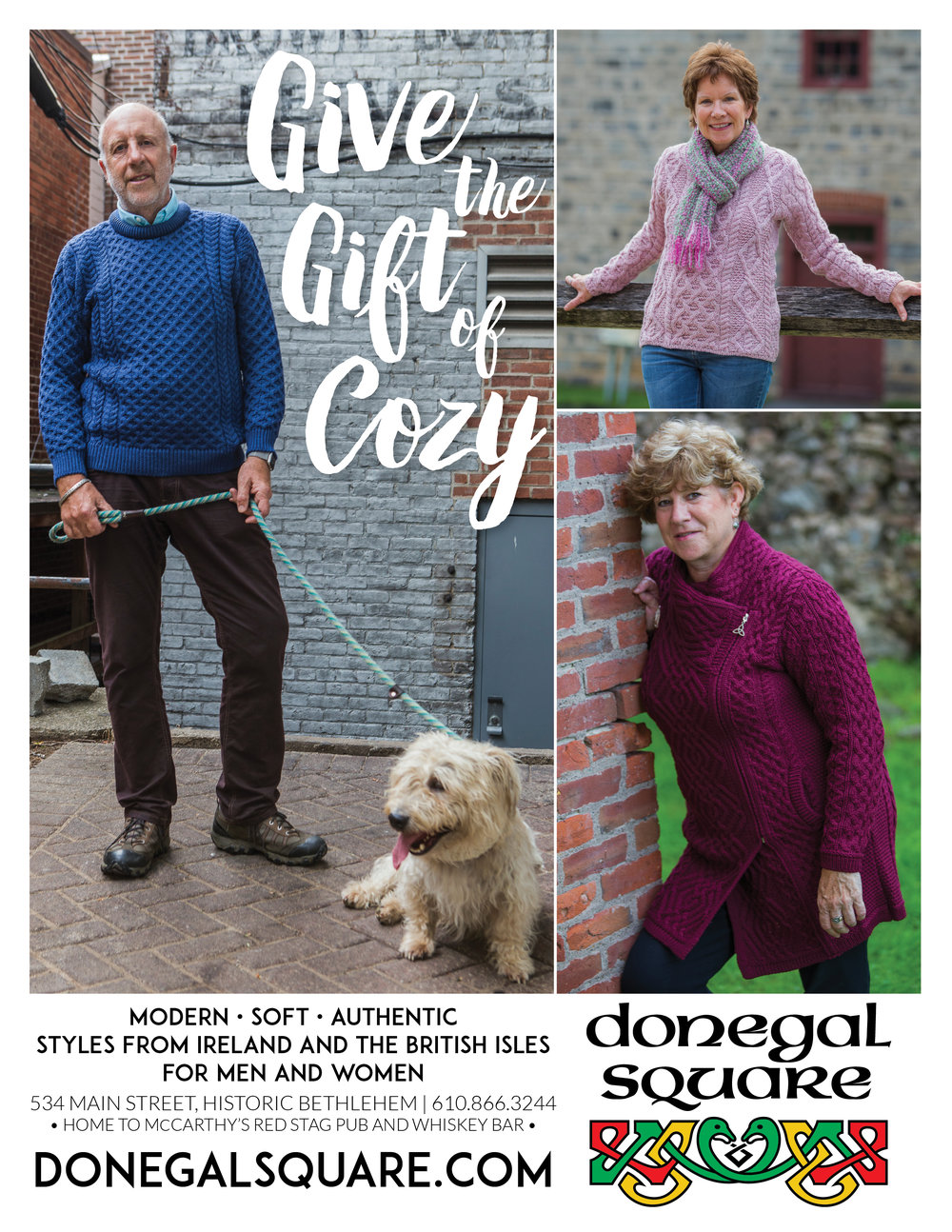 GIVE THE GIFT OF COZY  • FULL  PAGE ADVERTISEMENT   CLIENT: DONEGAL SQUARE • BETHLEHEM, PA BRIEF: Minimal advertisement for promoting the range of Irish sweaters offered by Donegal Square. PLACEMENT: ArtsQuest InQ Members Magazine WORK: Copywriting and layout through Adobe InDesign. Photography by Theresa Cantley Consultant.