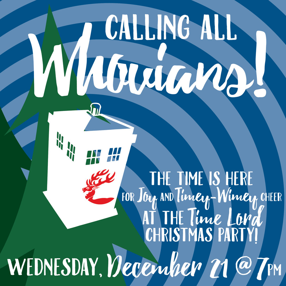 DOCTOR WHO CHRISTMAS PARTY • FACEBOOK + INSTAGRAM AD  CLIENT: McCARTHY'S RED STAG PUB AND WHISKEY BAR BRIEF: Self generated, as I organized the event - Attract Whovians (fans of Doctor Who) to a themed dinner. WORK: Adobe Illustrator + Indesign