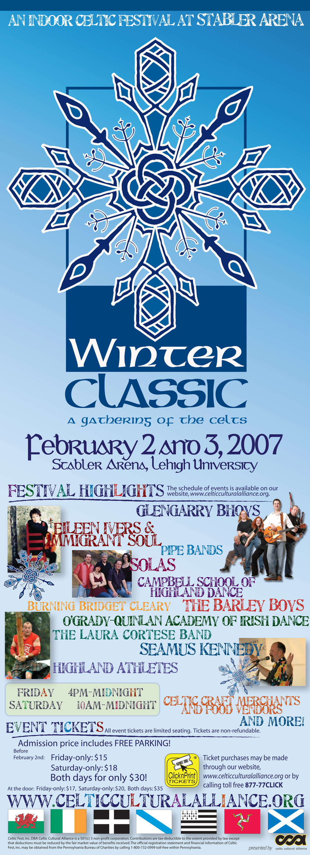 WINTER CLASSIC  • 12.5 x 8.8 MAILER + POSTER  CLIENT: Celtic Cultural Alliance PLACEMENT: Piece was both mailed out to Celtic Classic's 10,000+ mailing list and used as a poster for hanging around town. WORK: Adobe illustrator. Winter Classic Logo by Kat Moyer Media + Design