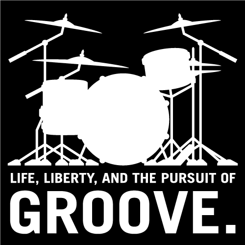 Life, Liberty, and the pursuit of Groove, drummer's drum set silhouette isolated vector illustration
