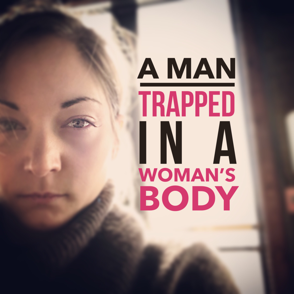 20180117 A man trapped in a womans body Isa olsson.png