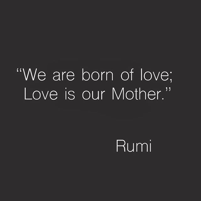 Simple truth. We all come from Love. Act accordingly. #lifeconnected #birthstrong