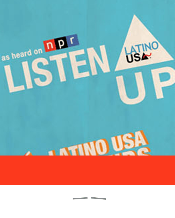 NPR's Latino USA: Initial Refresh
