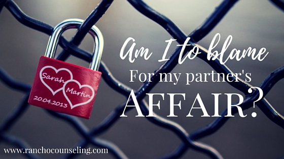 Am I to blame for my partner's affair?