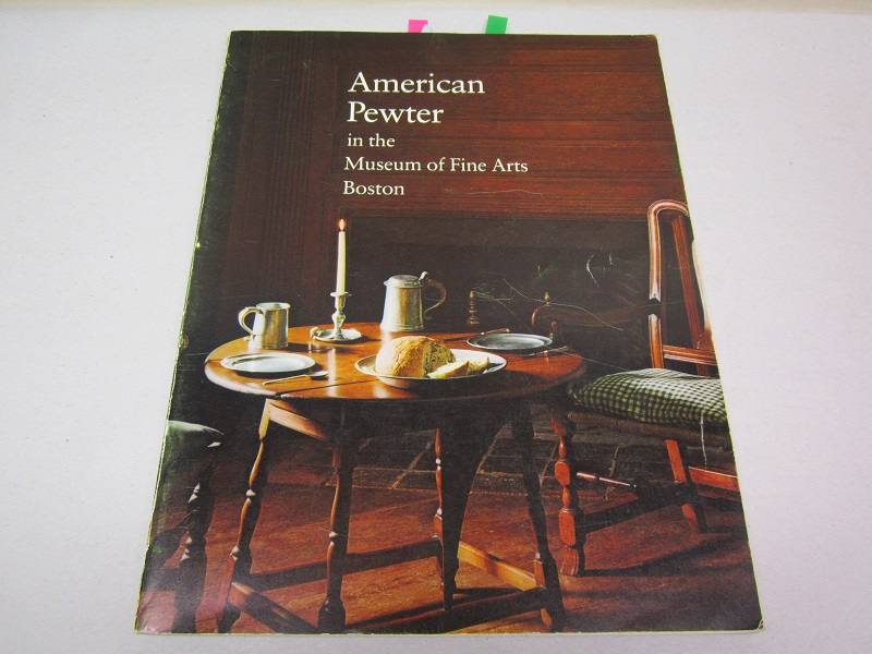 """american pewter in the museum of fine arts, boston""  item #books-589"