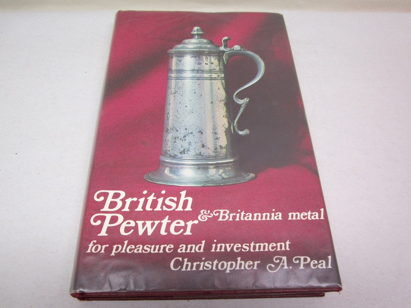 """british pewter & britannia metal for pleasure and investment""  item #books-597"