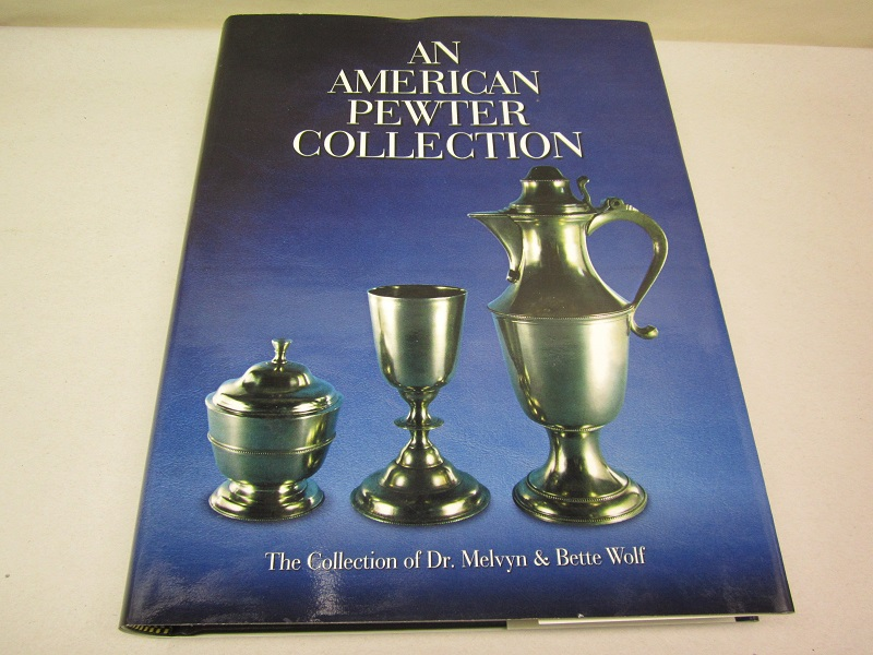 """an american pewter collection""  item #books-607"