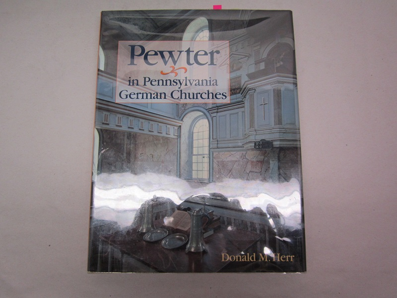 """pewter in pennsylvania german churches""  item #books-659"