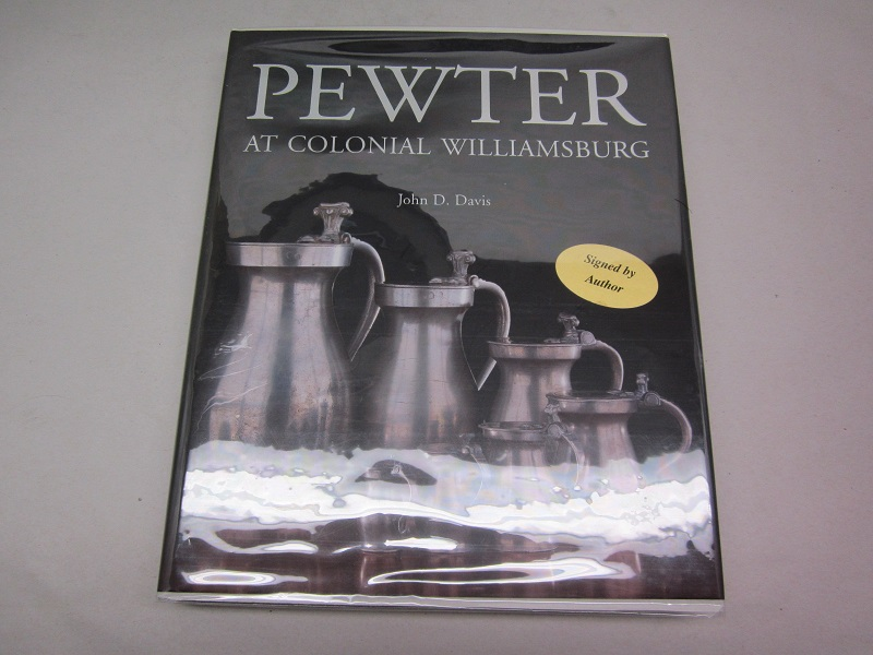 """pewter at colonial williamsburg""  item #books-661"