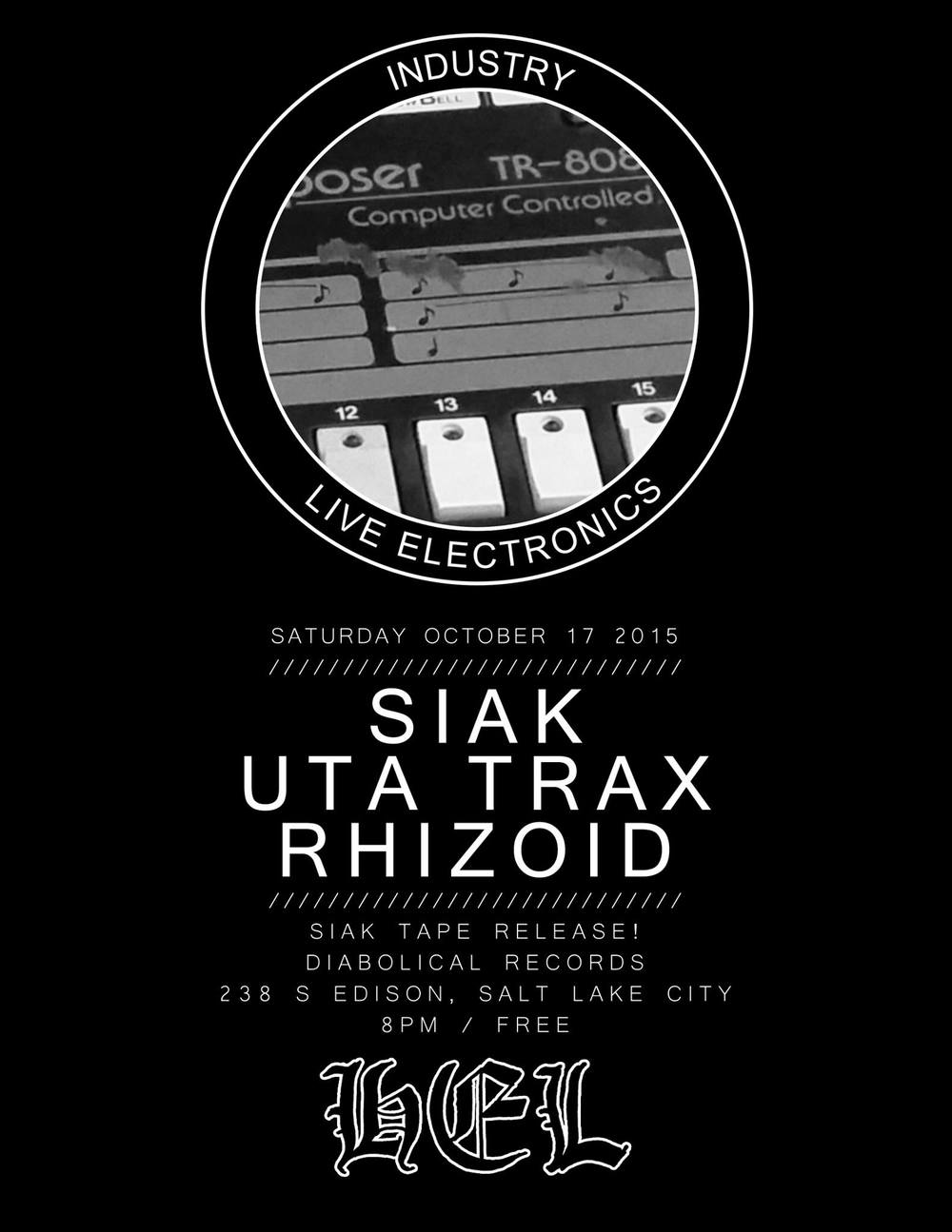 hel audio siak uta trax rhizoid diabolical records salt lake city