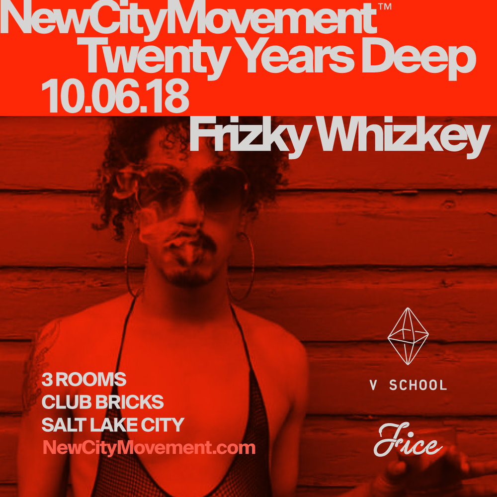 NCM-20 DEEP-SLC-OCT-6-2018-FRIZKY WHIZKEY-SQ.jpg