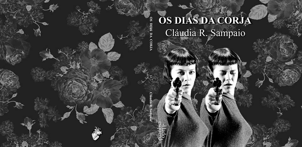 Cláudia R. Sampaio, 'Os dias da corja', Do lado esquerdo, 2014