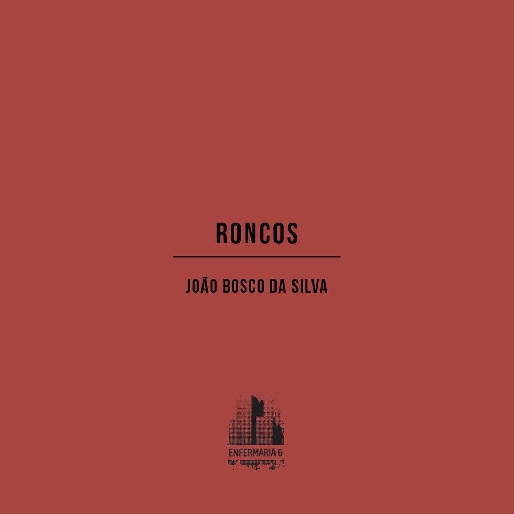 João Bosco da Silva,Roncos (livro digital), março de 2017