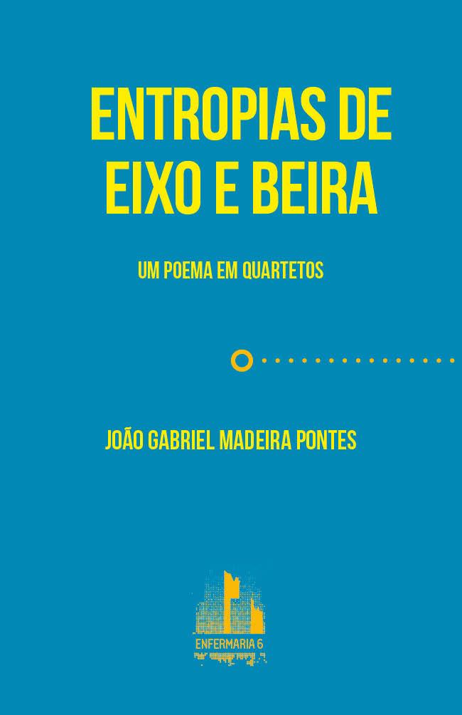 João Gabriel Madeira Pontes,Entropias de eixo e beira (online)