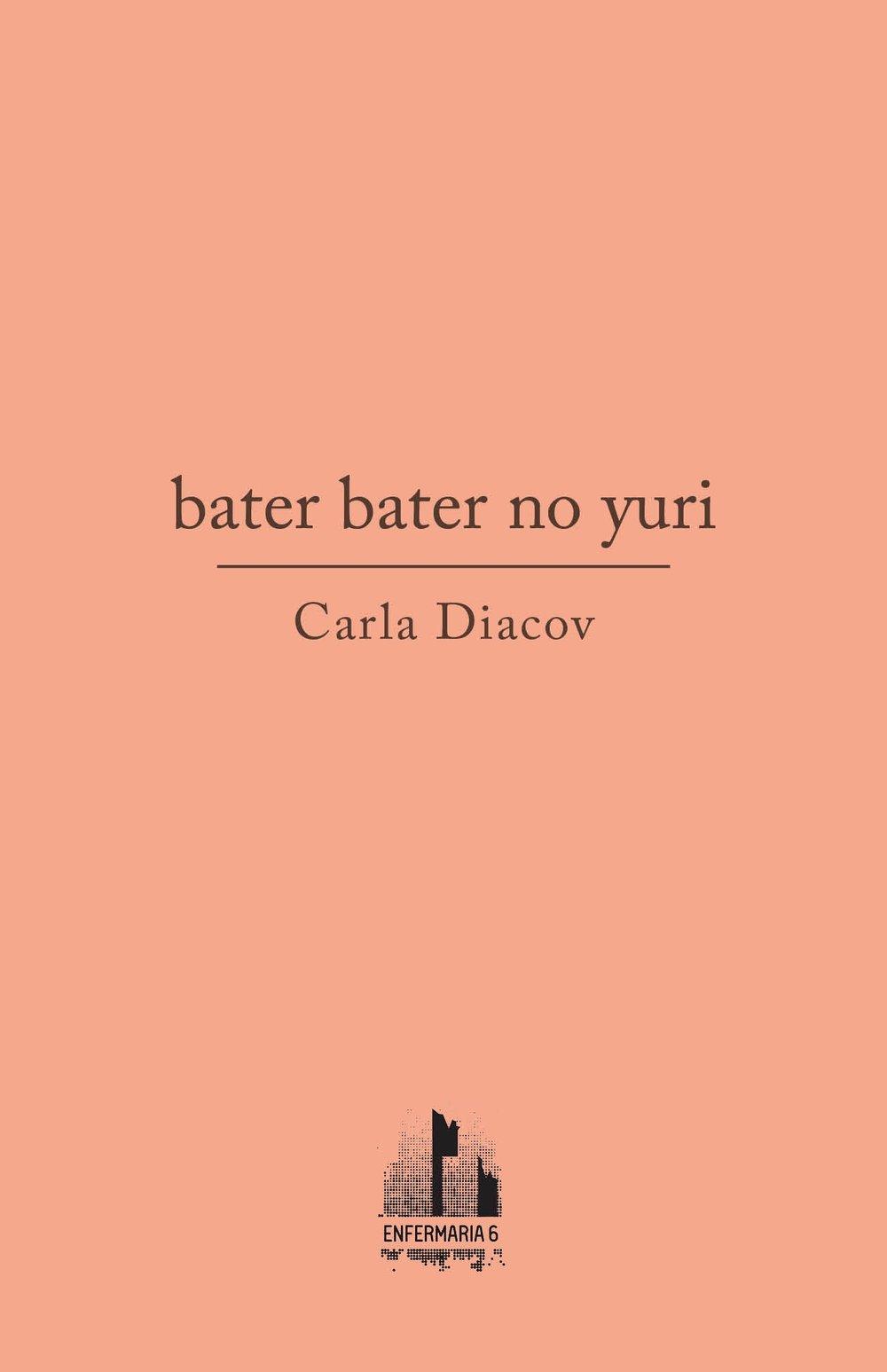 Carla Diacov, bater bater no yuri