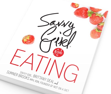 BUY THE BOOK! SAVVY GIRL A GUIDE TO EATING