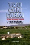 You Can Farm by Joel Salatin