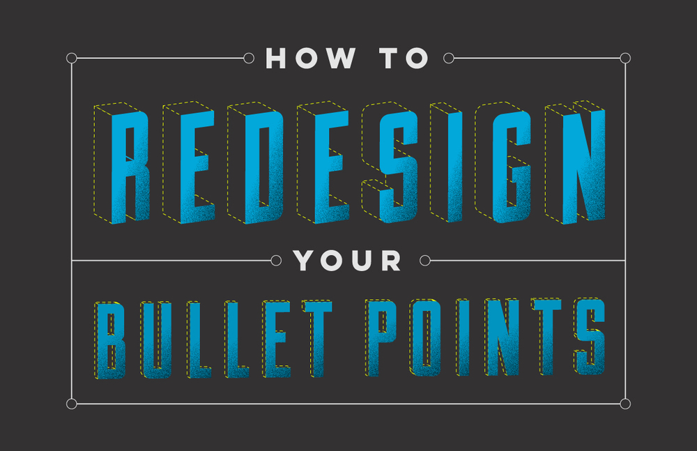 how-to-redesign-your-bullet-points.jpg