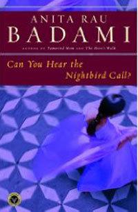 can-you-hear-the-nightbird-call-by-anita-rau-badami