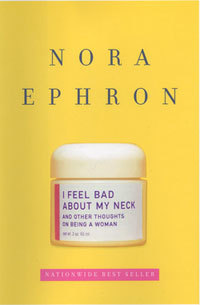i-feel-bad-about-my-neck-by-nora-ephron