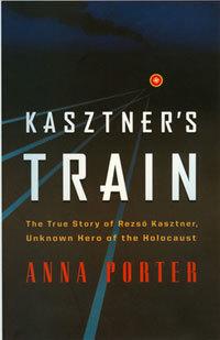 kasztners-train-by-anna-porter