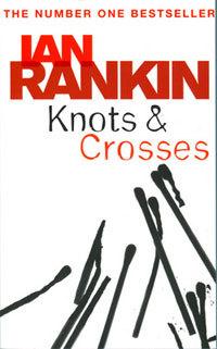 knots-crosses-by-ian-rankin