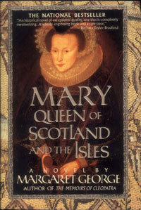 mary-queen-of-scotland-and-the-isles-by-margaret-george