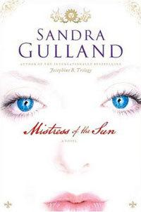 mistress-of-the-sun-by-sandra-gulland