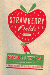 strawberry-fields-by-marina-lewycka