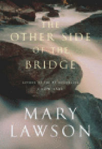the-other-side-of-the-bridge-by-mary-lawson