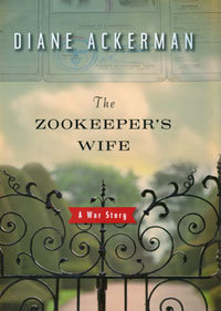 zookeepers-wife-a-war-story-by-diane-ackerman