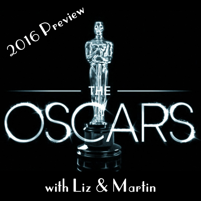2016 Academy Awards Preview (w/ Liz) - Liz Hersey, Oscar nerd and the pride of Canada, joins Martin to talk about the nominees for the 2016 Academy Awards. Liz also shares some intimate information about what she does while watching Ben Affleck in Dazed and Confused.